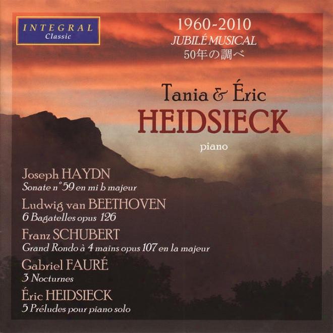 Taia & Eric Heidsieck Amusement Haydn, Beethoven, Schubert, Faurã© & Heidsieck.