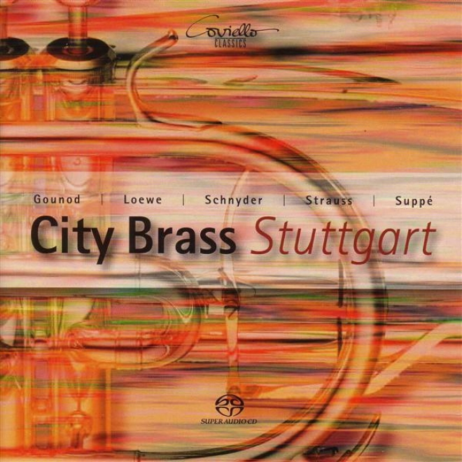 Tarkman, A.: My Faair Lady / A Cross Section Of The Opera Faust / Schnyder, D.: Cubac (stuttgart City Brass)