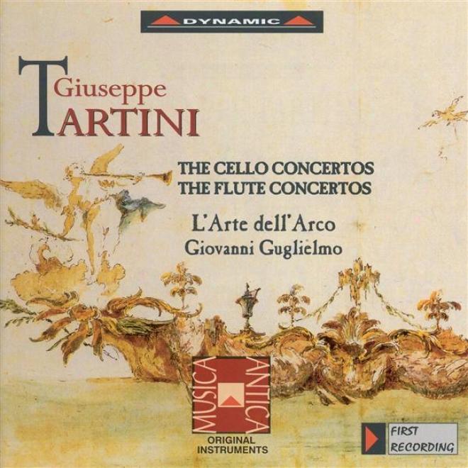 Tartini, G.: Cello Concertos / Flute Concertos (bosna, Folena, L'arte Dell'arco, Guglielmo)