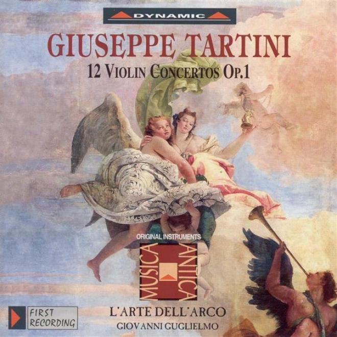 Tartini, G.: Fiddle Concertos, Vol.  1 (l'arte Dell'arco) - 12 Violin Concertos, Op. 1