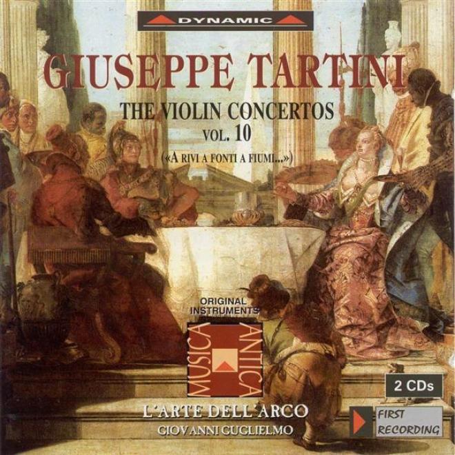 Tartini, G.: Violin Concertos, Vol. 10 (l'arte Dell'arco) - D. 19, 20, 22, 83, 94, 95, 96, 117