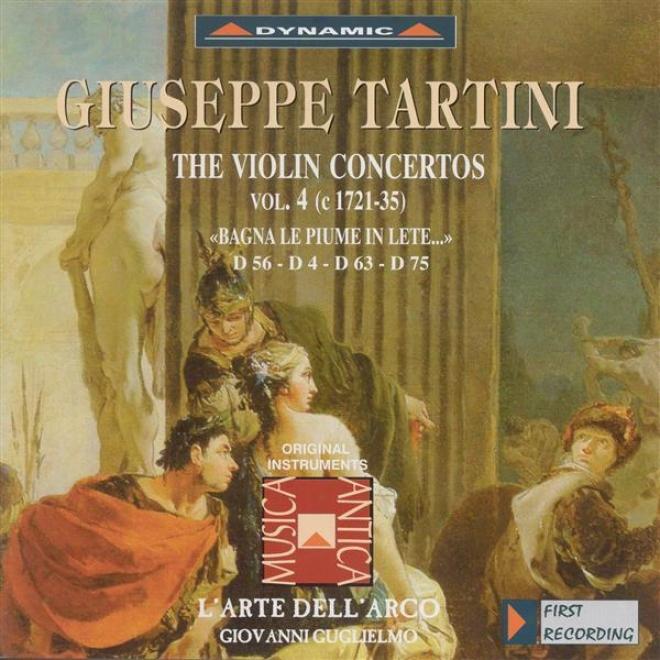 Tartini, G.: Violin Concertos, Vol.  4 (l'arte Dell'arco) - D. 4, 56, 63, 75