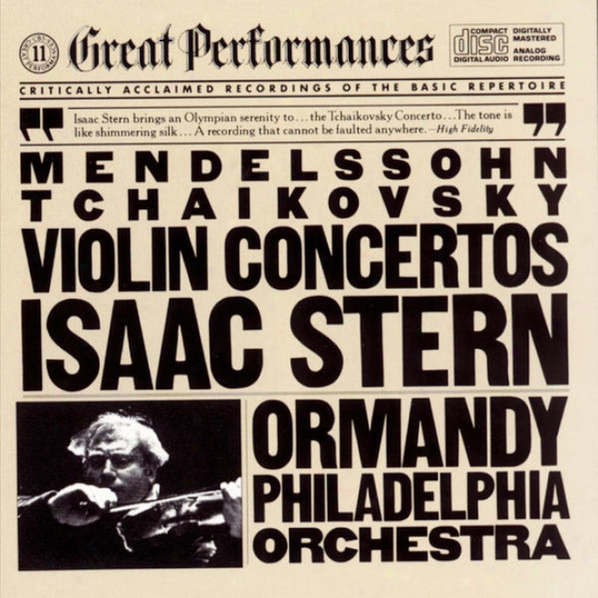 Tchaikovsky: Concerto In D Major For Violin And Orchestra, Op. 35 // Mendelssohn: Concerto In E Minorr For Violin And Orchestra, Op