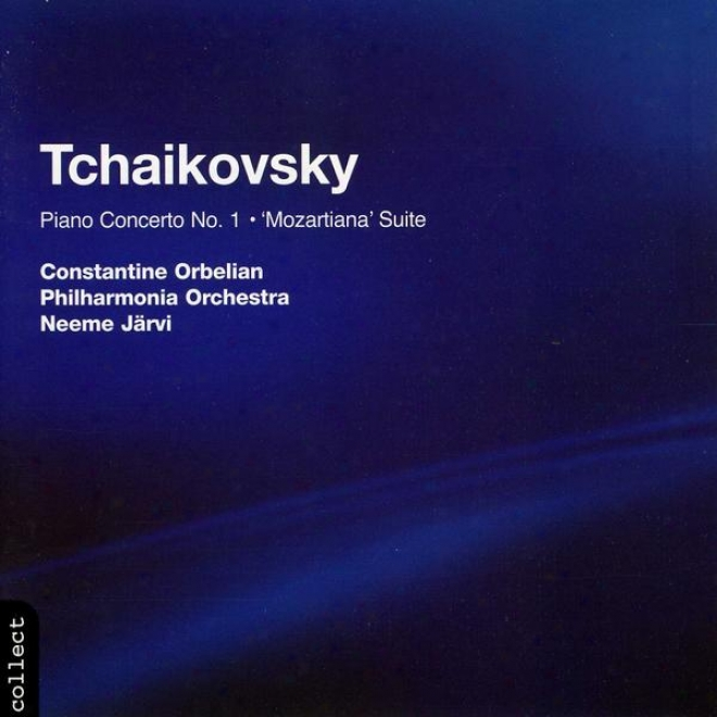 Tchaikovsky:  Concerto No. 1 In the place of Piano And Orchestra In Bb Minor, Op 23; Suite No. 4 In G Major Op. 61