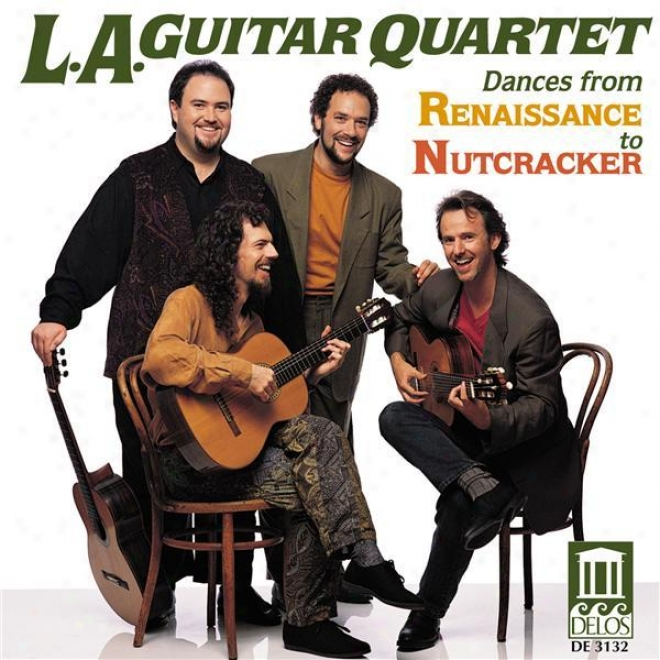 Tchaikovsky, P.: The Nutcracker Suite / Praetorius, M.: Terpsichore / Warlock, P.: Capriol Suite (arr. For Guitar Quartet) (los An