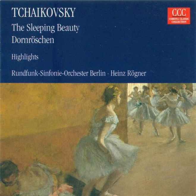 Tchaikovsky, P.i.: Sleeping Beauty (the) [ballet] (highlights) (berlin Radio Symphony, Rogner)