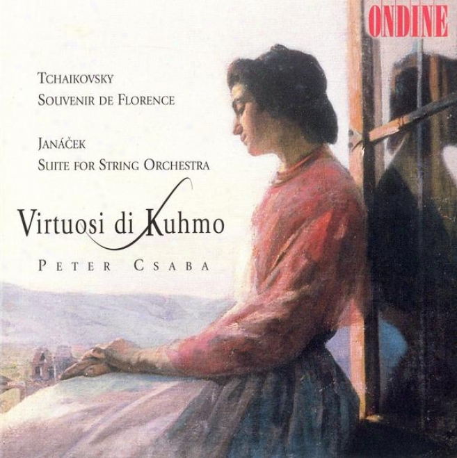 Tchaikovsky, P.i.: Souvenir De Florence / Janacek, L.: Suite For String Orchestra (virtuosi Di Kuhmo)