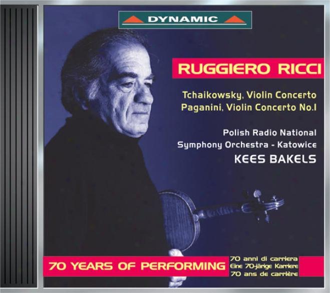 Tchaikovsky, P.i.: Violin Concerto / Paganini, N.: Violin Concerto No. 1 (ricci, Polish Radio Symphony, Bakels)
