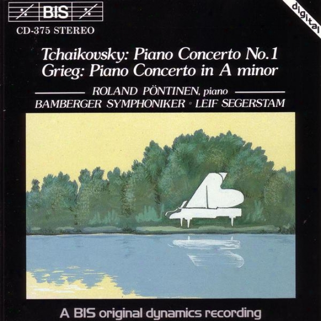 Tchaikovsky: Piano Concerto No. 1 In B Flat Minor / Grieg: Piano Concerto In A Minor