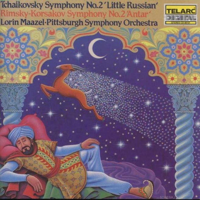 """""""tchaikovsky: Symphony No. 2 """"""""little Russian"""""""" / Rimsky-korsakov: Symphony No. 2 """"""""antar"""""""
