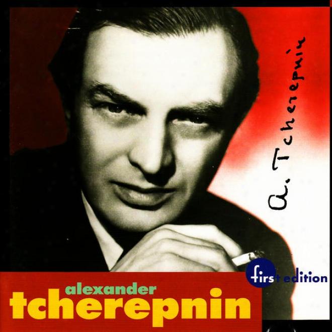 Tcherepnin: Piano Concerti No.2 Opus 22; Symphony No.2 Opus 77, Suite For Orchestra Op.87