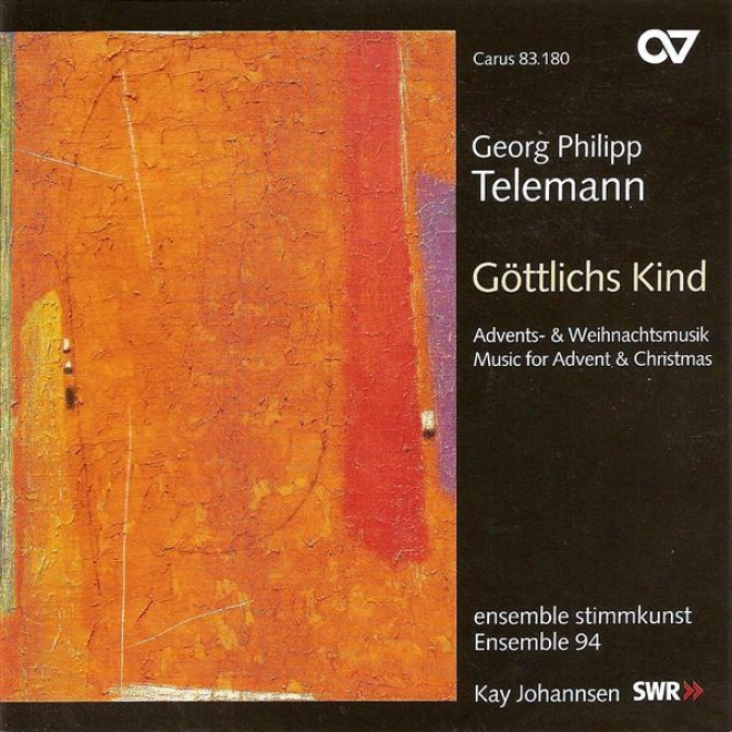 Telemann, G.: Gottlichs Kind, Lass Mit / In Deinem Wort / Lauter Wonne, Lauter Freude (music For Coming of Christ And Christmas) (ensemble 9
