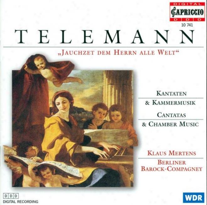 Telemann, G.p.: Cantatas / Chamber Music (mertens, Berliner Barock Compagney)