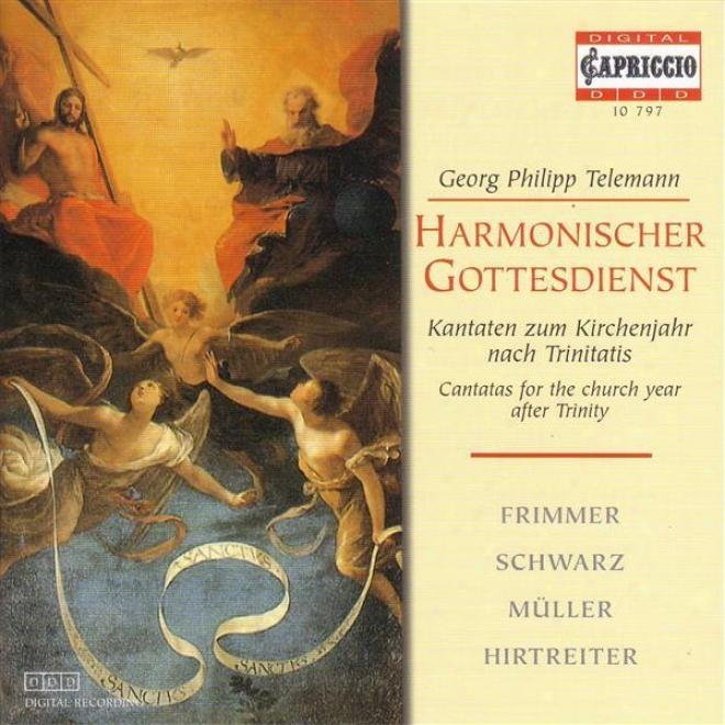Telemann, G.p.: Cantatas For The Church Year After Trinity (harmonischer Gottesdienst) (frimmer, Muller, Hirtrditer, Schwarz)