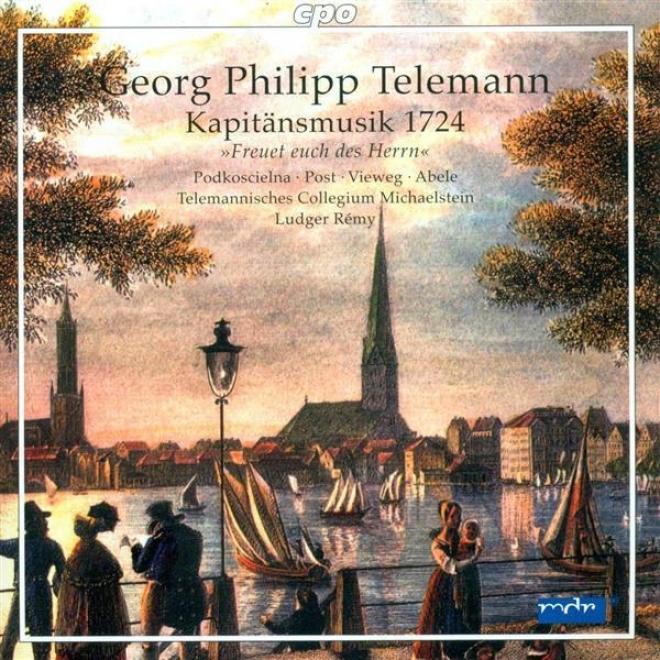 Telemann, G.p.: Freuet Euch Des Herrn, Ihr Gerechten / Geliebter Aufenthalt (remy)
