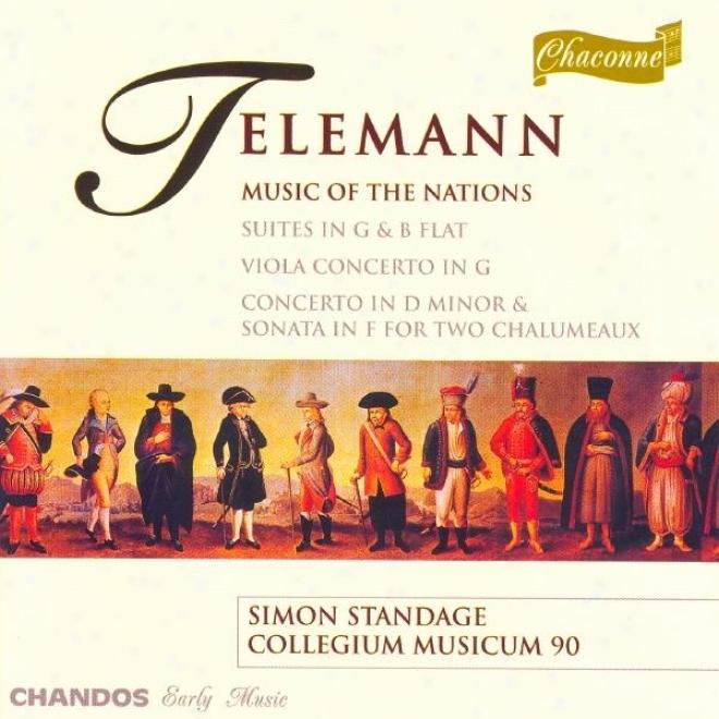 """""""telemann: Suite In G Major, """"""""les Nations Anciennes Et Modernes"""""""" / Viola Concerto In G Major"""""""