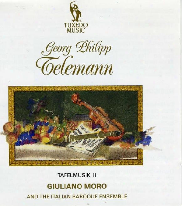 Telemann's Tafelmusik: Suite No.2 For Trumpet, Pair Oboes ,String And Basso Continuo