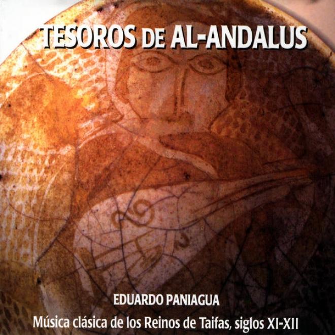 Tesoros De Al-andalus. Mãºsica Clã¢sica De Los Reinos De Taifas, Siglos Xl-xll