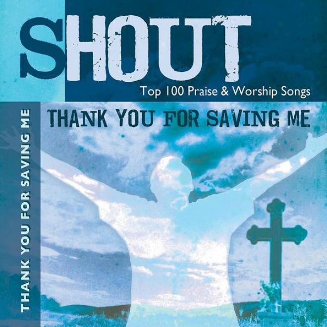 Thank You For Saving Me - Top 100 Praise & Worship Songs - Practice & Performance