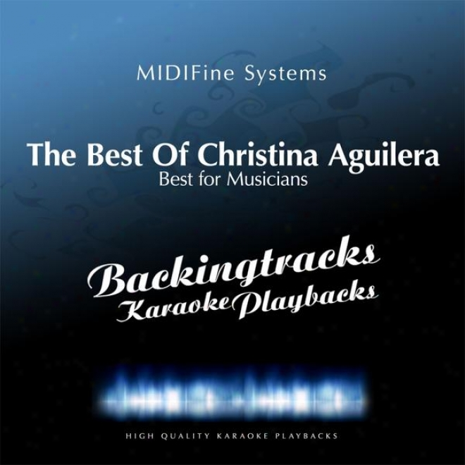 The Best Of Christina Aguilera (karaoke In The Style Of Christina Aguilera)