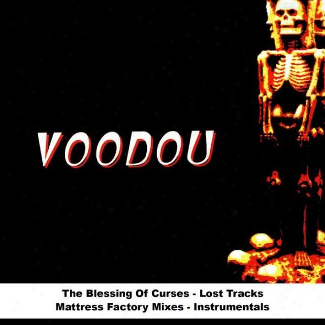 The Blessing Of Curses - Lost Tracks - Mzttress Factory Mixes - Instrumentals