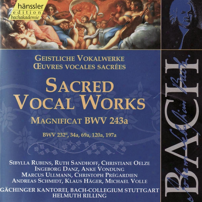 The Complete Bavh Edition Vol. 140 - Sacred Vocal Works - Magnificat In E-flat Major, Etc.