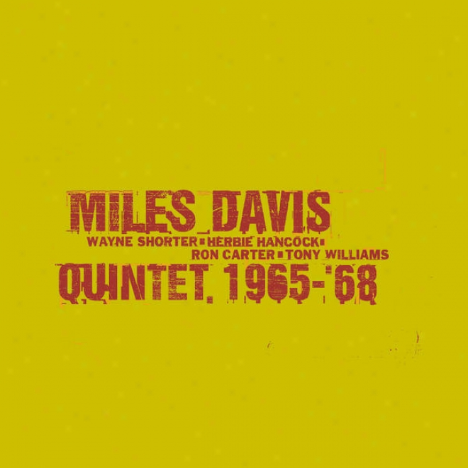 The Complete Columbia Studio Recordings Of The Miles Davis Quintet Janua5y 1965 To June 1968