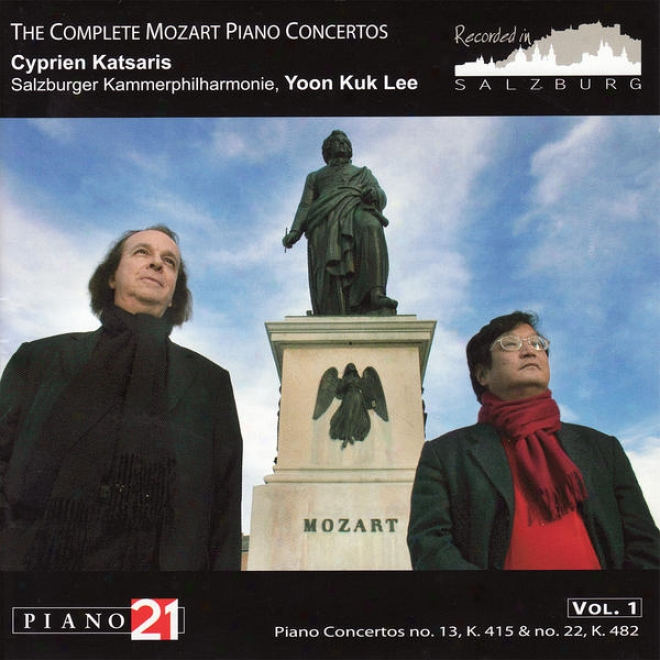 The Complete Mozart Piano Concertos Vol. 1, No. 13, K. 415 & Not at all. 22, K. 482