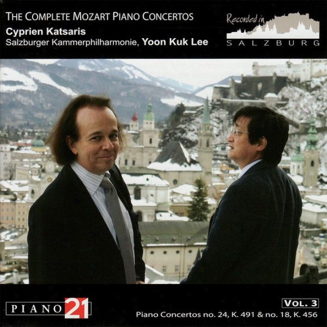 The Complete Mozadt Piano Concertos, Vol. 3, No. 24, K. 491 & No. 18, K. 456