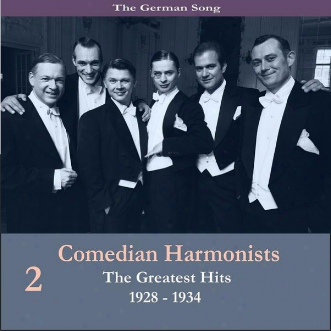 The German Song / Comedian Harmonists - The Greatests Hits, Book 2 / Recordings 1928-1934