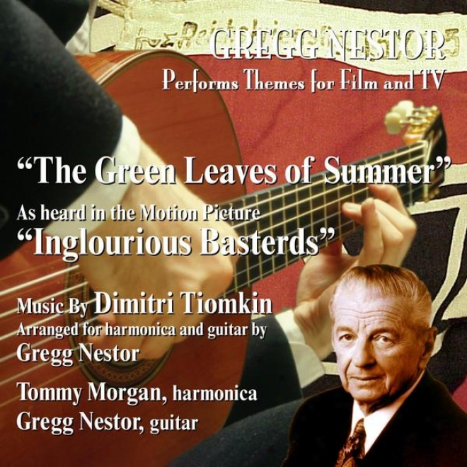 """""""""""""""the Green Leaves Of Summer"""""""" - As Heard In The Motion Picture Inglourious Basterds (feat. Gregg Neator And Tommy Morgan)"""""""