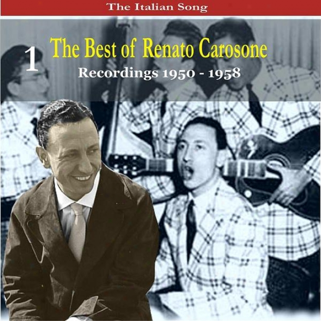 The Italian Song: The Best Of Renato Carosone Volume 1 - Recordings 1950- 1958