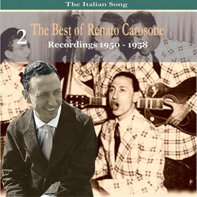 The Italian Song: The Best Of Renato Carosone Volume 2 - Recordings 1950- 1958