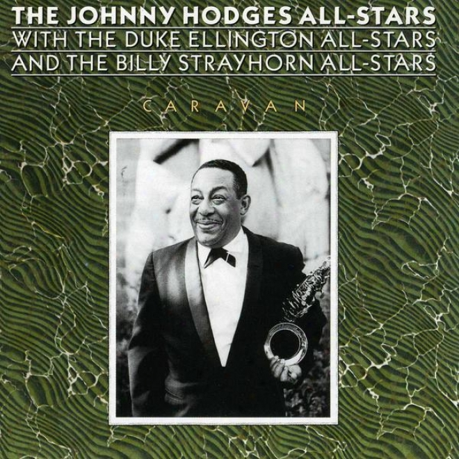 The Johnny Hodges All-stars With The Duke Ellington All-stars And The Billy Strayhorn All-stars