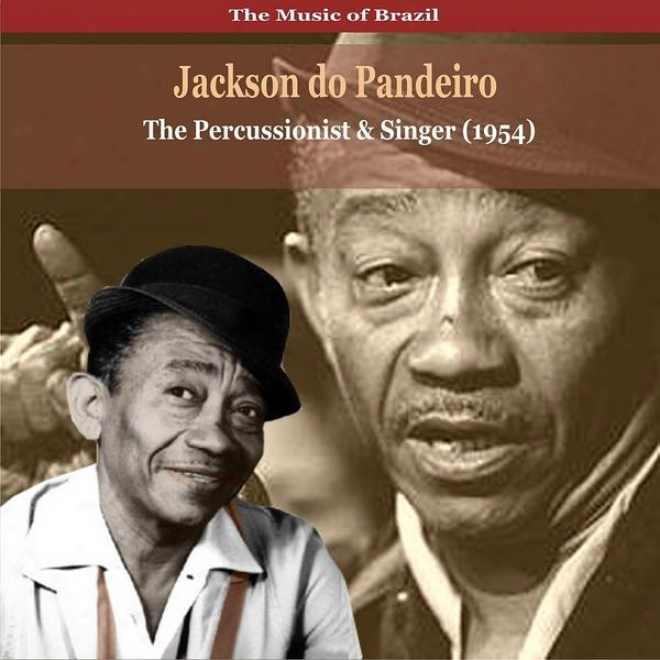 The Music Of Brazil / Jackson Do Pandeiro / The Percussionist And Singer (1954)
