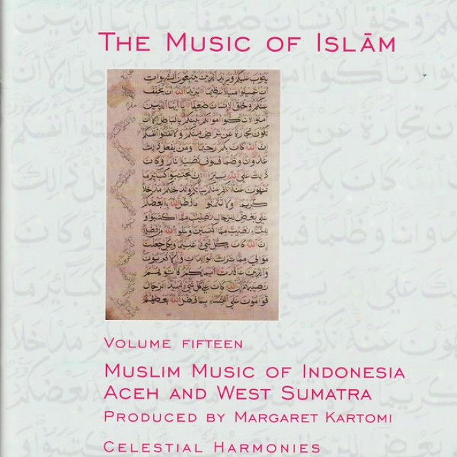 The Melody Of Islam Vol. 15: Muslim Music Of Indonesia, Aceh And West Sumatra