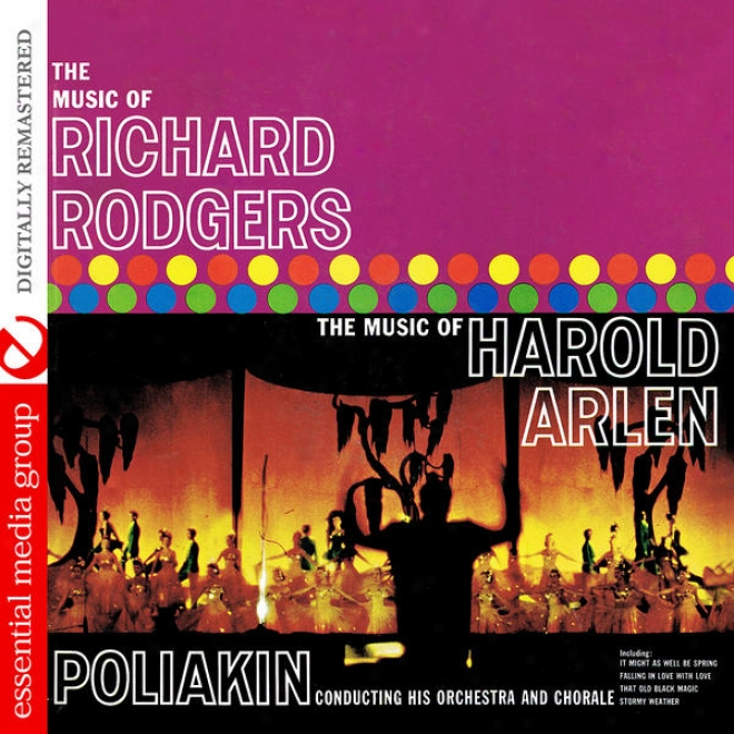 The Music Of Richard Rodgsrs / The Music Of Harold Arlen (digitally Remastered)