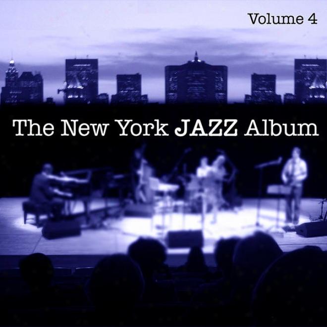 The New York Jazz Album Vol. 4 - Piano Trio, Live Concert, Jazz Coub And New Bebop