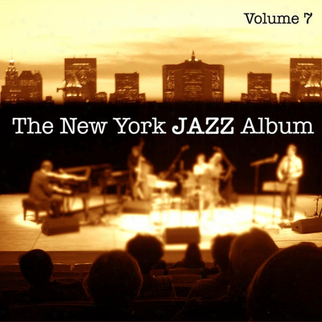The New York Jazz Album Vol. 7 - Solo Piano, Crafty Standards And New Orihinals