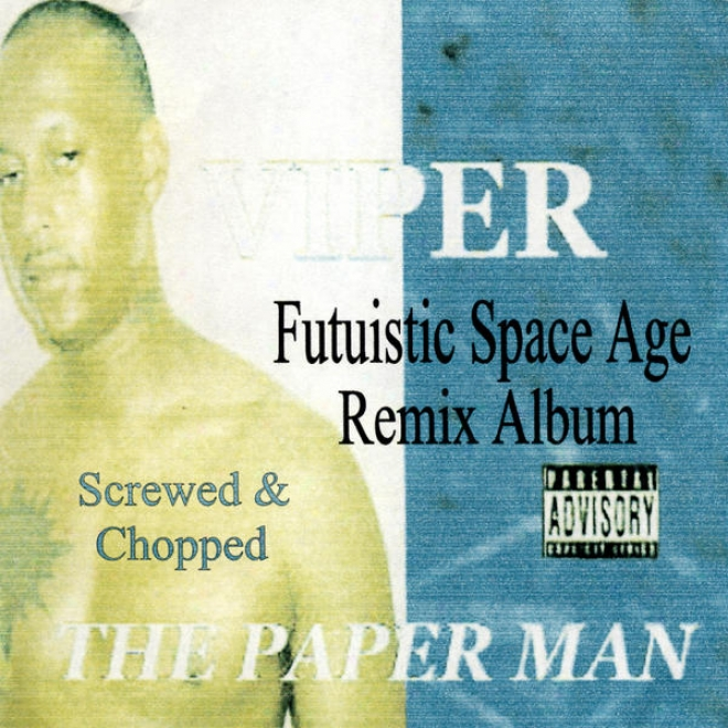 The Paper Man - Futuristic While Age Remix Album / Screwed And Chopped (rhymetymerecords.com)