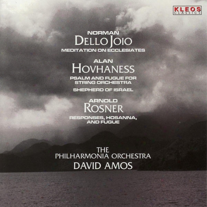The Philharmonia Orchestra Performs Works Bu Dello Joio, Hovhaness, & Rosner