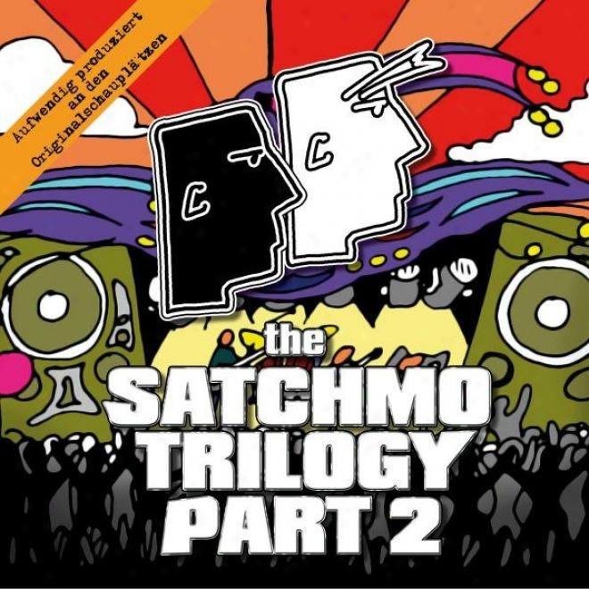 Tue Satchmo Trilogy Part 2 - Btonco Buolcox Und Der Dickflã¼ssige Pfarrer Act. Polyboi