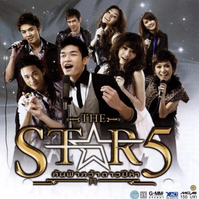 "The Star 5_ À¸""้นฟ้ำคว้ำดำวปีห้ำ_kon Far Kwah Dow Pee Hah"