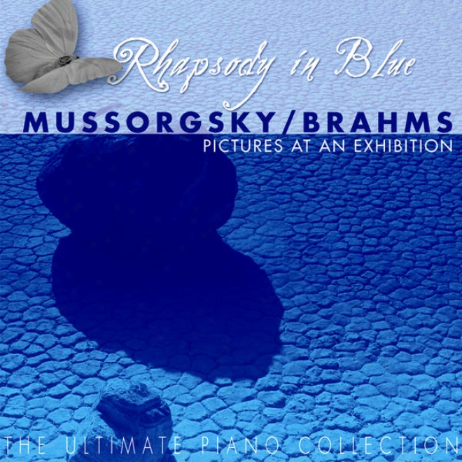 The Ulimate Piano Collection - Mussorgsky / Brahms: Pictures At An Display