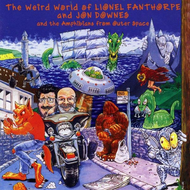 The Weird Planet Of Lionel Fanthorpe And Jon Downes And The Amphibians From Outer Space