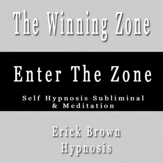 The Attractive Zone Sports Office Focus Self Hypnosis Subliminal & Meditation