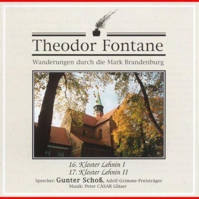 Theodor Fontane: Wanderungen Durch Die Mark Brandenburg. 17. Kloster Lehnin Ii