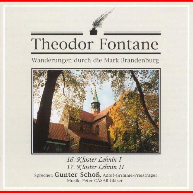 Theodor Fontane: Wanderunegn Durch Die Mark Brandenburg: 16. Kloster Lehnin I