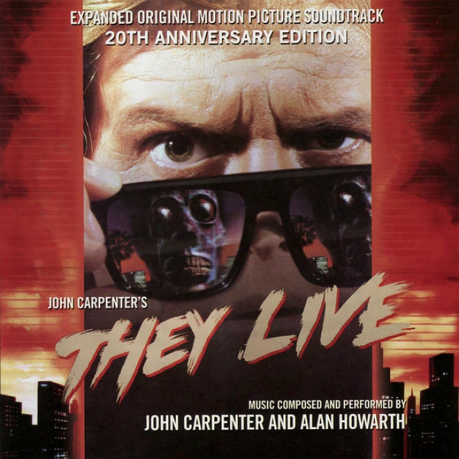 They Live - Expanded Original Motion Image Soundtrack 20th Anniversary Edition