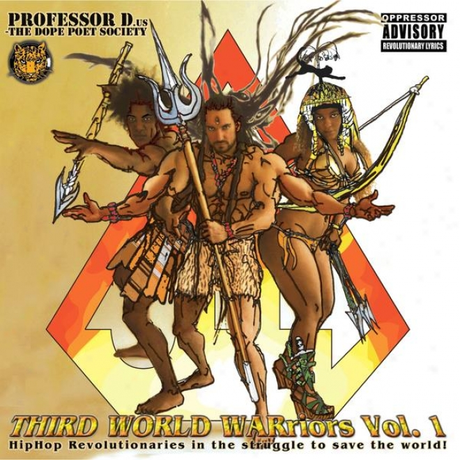 Third World Warriors Vol. 1: Hip Hop Revolutionaries In The Struggle To Save The World!